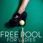 Free pool for ladies at Atomic!